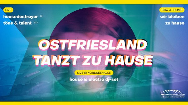 LIVESTREAM - OSTFRIESLAND TANZT ZU HAUSE //HOUSE & ELECTRO DJ-SET