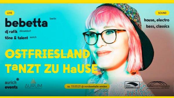 LIVESTREAM - OSTFRIESLAND TANZT ZU HAUSE VOL. 2 /// feat. Bebetta (Berlin) und DJ Rafik (Düsseldorf)
